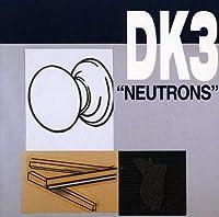 Neutrons