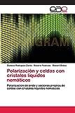 Polarización y celdas con cristales líquidos nemáticos: Polarización de onda y vectores propios de celdas con cristales líquidos nemáticos