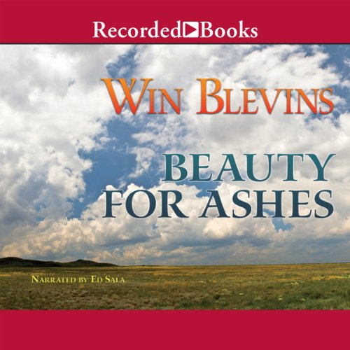 Beauty for Ashes audiobook cover art