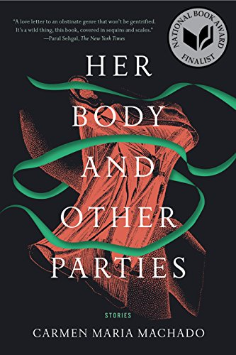 Image of Her Body and Other Parties: Stories