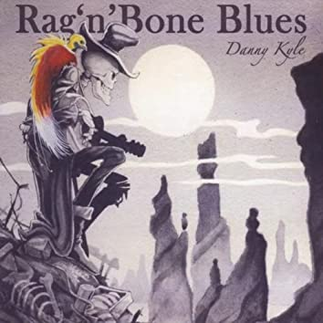 Rag 'n' Bone Blues