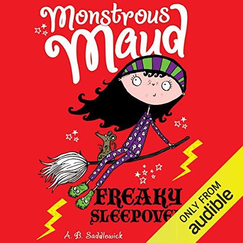 Monstrous Maud: Freaky Sleepover audiobook cover art