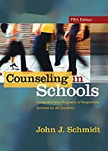 Counseling in Schools: Comprehensive Programs of Responsive Services for All Students