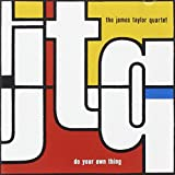Do Your Own Thing von The James Taylor Quartet