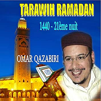 Tarawih Ramadan 1440 - 21ème nuit (Quran)