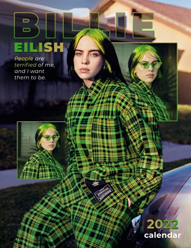 Billie Eilish Calendar 2022: 2022 Calendar-Billie Eilish Official 2022 Monthly Planner, Square Calendar with 18 Exclusive Billie Eilish Photoshoots ... Music Pop Singer Songwriter Celebrity