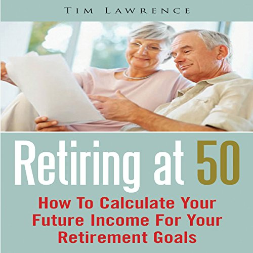 Retiring at 50 audiobook cover art