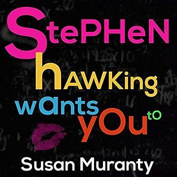 Stephen Hawking Wants You To