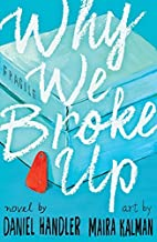 Why We Broke Up by Daniel Handler(2014-06-04)
