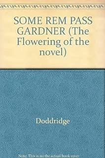 SOME REM PASS GARDNER (The Flowering of the novel)
