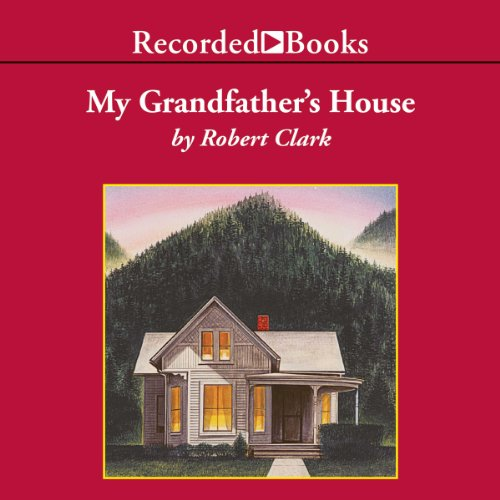My Grandfather's House audiobook cover art