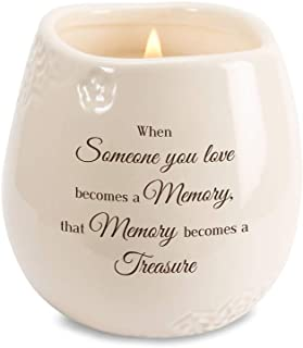 Pavilion - When Someone You Love Becomes a Memory That Memory Becomes a Treasure 8 oz Soy Filled Ceramic Vessel Candle