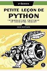 Petite leçon de Python: Introduction pratique et orientée projet Format Kindle