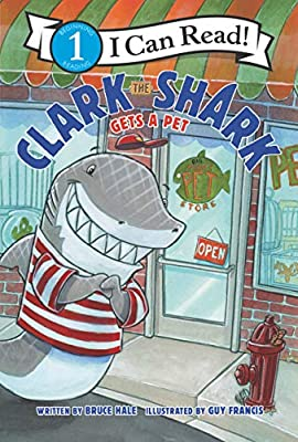 Clark the Shark Gets a Pet (I Can Read Level 1)
