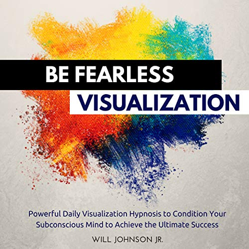 Be Fearless Visualization audiobook cover art