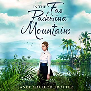 In the Far Pashmina Mountains                   By:                                                                                                                                 Janet MacLeod Trotter                               Narrated by:                                                                                                                                 Heather Wilds                      Length: 16 hrs and 21 mins     14 ratings     Overall 4.1