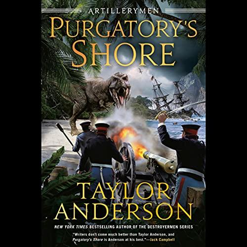 Purgatory's Shore: Artillerymen, Book 1