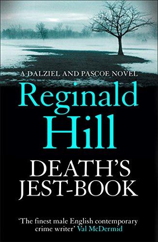 Death's Jest-Book (Dalziel & Pascoe, Book 18) (English Edition)