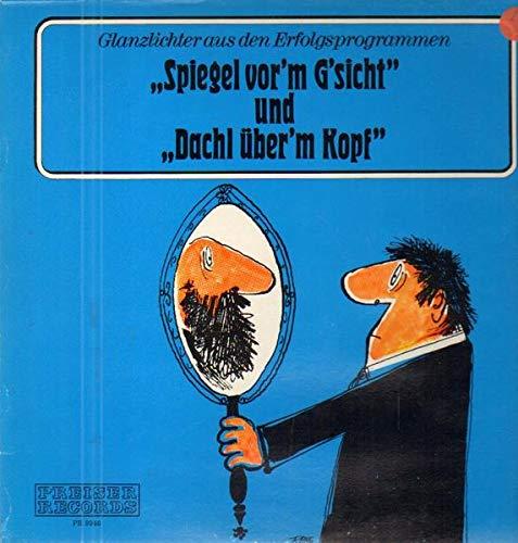 Spiegel Vor'm G'Sicht [Vinyl LP]