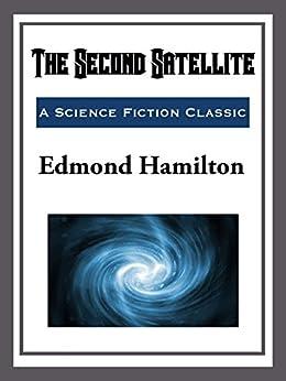 The Second Satellite by [Edmond Hamilton]