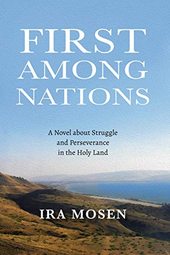 First Among Nations: A Novel about Struggle and Perseverance in the Holy Land (English Edition)