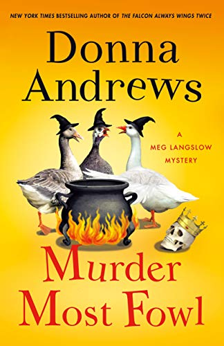 Murder Most Fowl: A Meg Langslow Mystery (Meg Langslow Mysteries Book 29) by [Donna Andrews]
