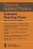 Turbulent Reacting Flows (Topics in Applied Physics (44))