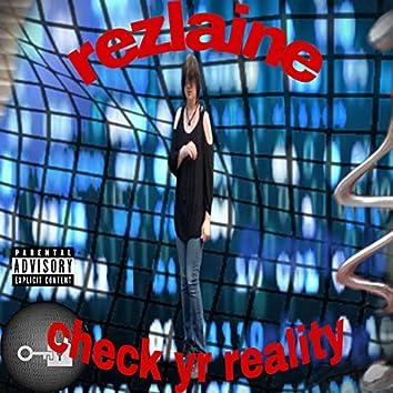 check yr reality