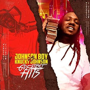 Johnson Boy vs Knucky Johnson Greatest Hits
