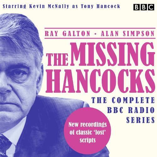 Couverture de The Missing Hancocks: The Complete BBC Radio Series