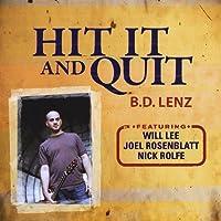 Hit It & Quit
