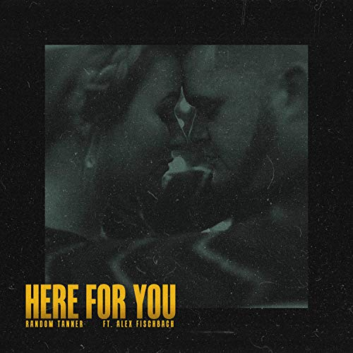 Here for You (feat. Alex Fischbach)