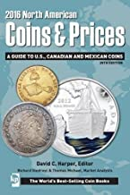 2016 North American Coins & Prices: A Guide to U.S., Canadian and Mexican Coins