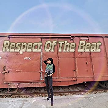 Respect Of The Beat