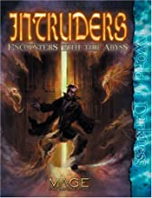 Intruders: Encounters with the Abyss