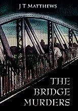 The Bridge Murders