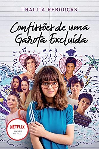 Confissões de uma garota excluída, mal-amada e (um pouco) dramática: Livro que está na Netflix