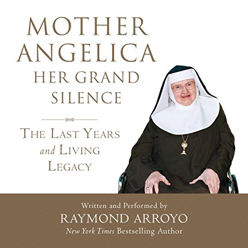 Mother Angelica: Her Grand Silence Titelbild