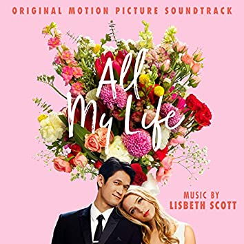 All My Life (Original Motion Picture Soundtrack)