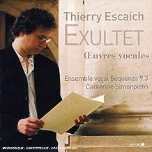 Escaich: Exultet Vocal Works