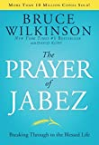 The Prayer of Jabez, 5th Anniversary Edition: Breaking Through to the Blessed Life (Breakthrough Series)