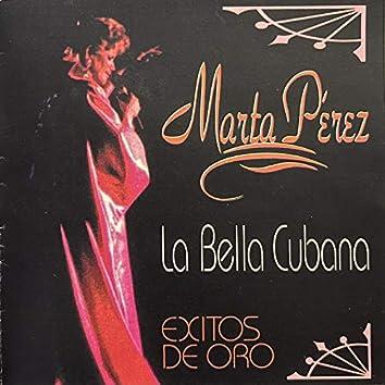 La Bella Cubana: Exitos de Oro