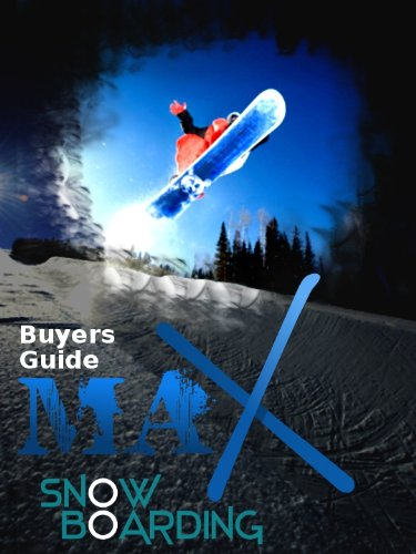 Snowboard Gear Buyers Guide
