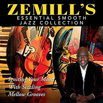 Zemill's Essential Smooth Jazz Collection