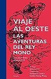 Viaje al Oeste. Las aventuras del Rey Mono (Tiempo de Clásicos nº 18)