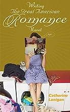 Writing the Great American Romance Novel