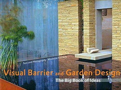 Visual Barrier and Garden Design: The Big Book of Ideas (Garten- und Ideenbücher BJVV)