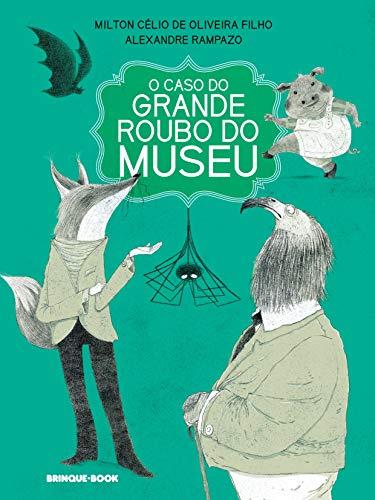 O caso do grande roubo do museu