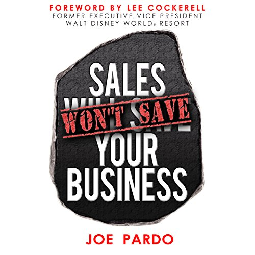 Sales Won't Save Your Business audiobook cover art