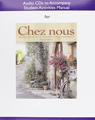 Audio CDs for the Student Activities Manual for Chez Nous: to Accompany the Student Activities Manual: Branche Sur Le Mo